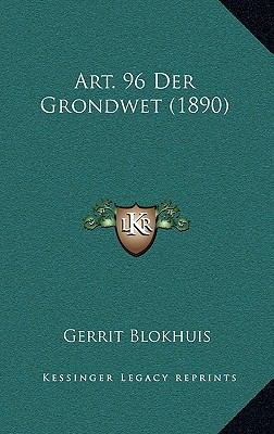 Art. 96 Der Grondwet (1890) 9781168798084