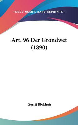 Art. 96 Der Grondwet (1890) 9781162337180