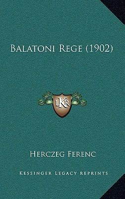 Balatoni Rege (1902) 9781167785863