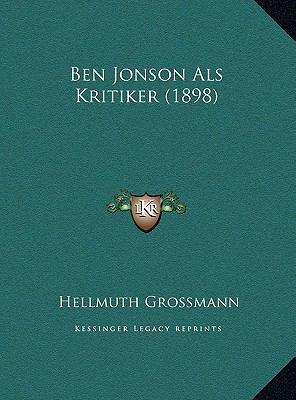 Ben Jonson ALS Kritiker (1898) Ben Jonson ALS Kritiker (1898) 9781169553231
