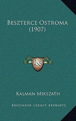 Beszterce Ostroma (1907) 9781168222701