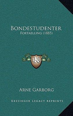 Bondestudenter: Fortaelling (1885) 9781167908071