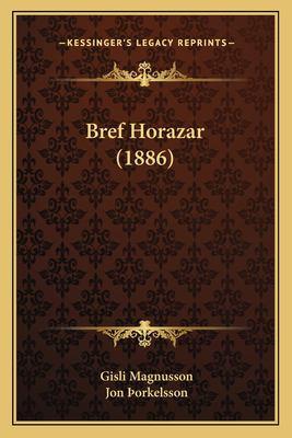 Bref Horazar (1886) 9781167411755