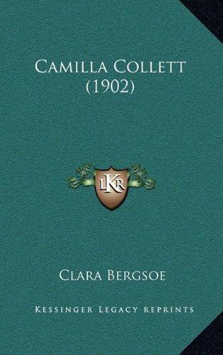 Camilla Collett (1902) 9781165957781