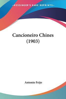Cancioneiro Chines (1903) 9781160333184