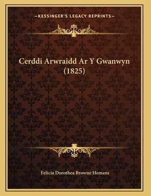 Cerddi Arwraidd AR y Gwanwyn (1825) 9781167367816