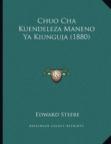 Chuo Cha Kuendeleza Maneno YA Kiunguja (1880) 9781165366743