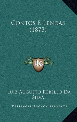 Contos E Lendas (1873) 9781165376414