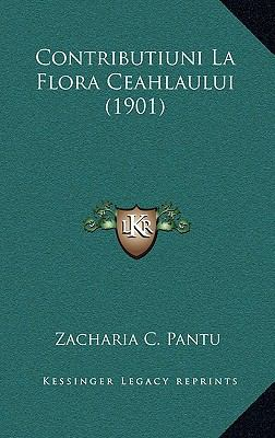 Contributiuni La Flora Ceahlaului (1901) 9781168753403