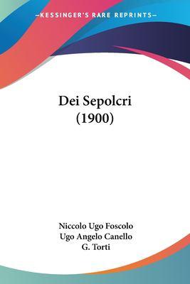 Dei Sepolcri (1900) 9781161048735