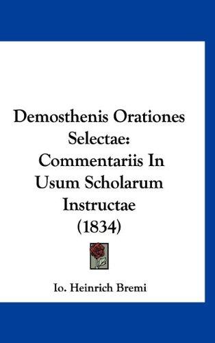 Demosthenis Orationes Selectae: Commentariis in Usum Scholarum Instructae (1834)