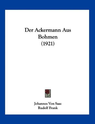 Der Ackermann Aus Bohmen (1921) 9781160424714
