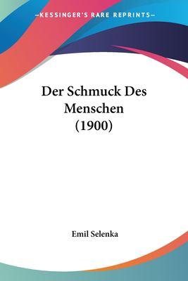 Der Schmuck Des Menschen (1900) 9781160443661