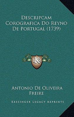 Descripcam Corografica Do Reyno de Portugal (1739) 9781165318575