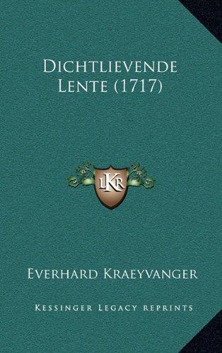 Dichtlievende Lente (1717) 9781166073664