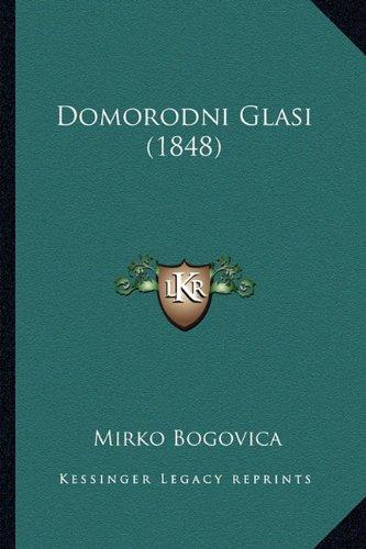Domorodni Glasi (1848) 9781165412105