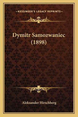 Dymitr Samozwaniec (1898) 9781168442048