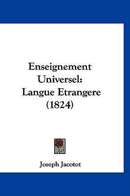 Enseignement Universel: Langue Etrangere (1824) 9781161283679