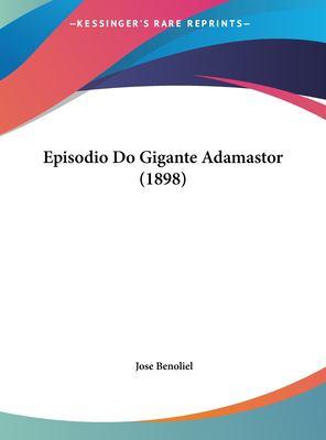 Episodio Do Gigante Adamastor (1898) 9781161884357