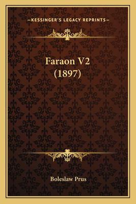 Faraon V2 (1897) 9781168476241