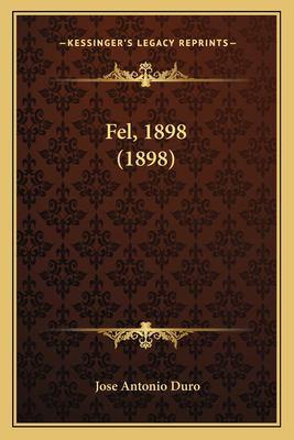 Fel, 1898 (1898) 9781166435790