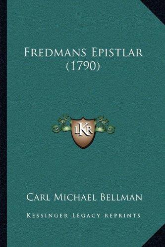 Fredmans Epistlar (1790) 9781166043636
