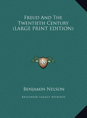 Freud and the Twentieth Century 9781169963207