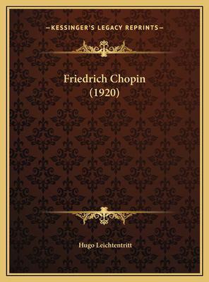 Friedrich Chopin (1920) 9781169714274