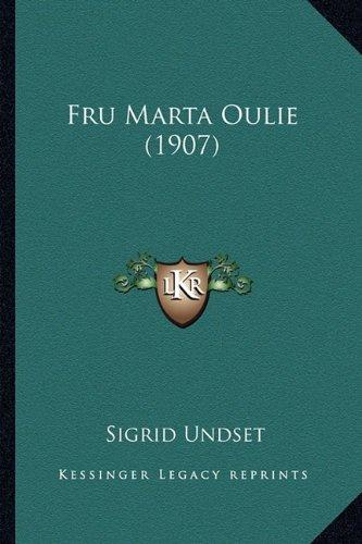 Fru Marta Oulie (1907) 9781165416103