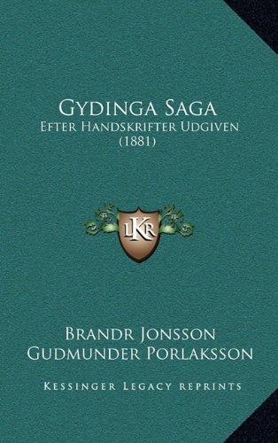 Gydinga Saga: Efter Handskrifter Udgiven (1881) 9781165388905