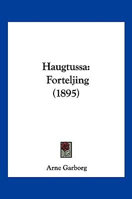 Haugtussa: Forteljing (1895) 9781161193831