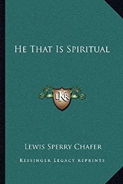 He That Is Spiritual 9781163181843