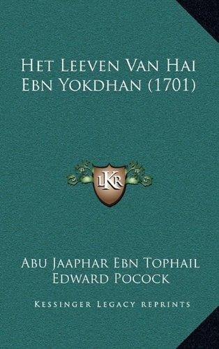 Het Leeven Van Hai Ebn Yokdhan (1701)