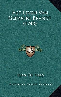 Het Leven Van Geeraert Brandt (1740) 9781166090845