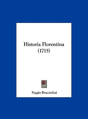 Historia Florentina (1715) 9781162014210
