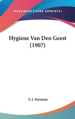 Hygiene Van Den Geest (1907) 9781162339467