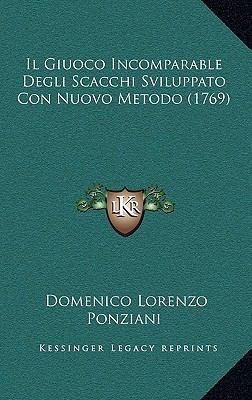 Il Giuoco Incomparable Degli Scacchi Sviluppato Con Nuovo Meil Giuoco Incomparable Degli Scacchi Sviluppato Con Nuovo Metodo (1769) Todo (1769)