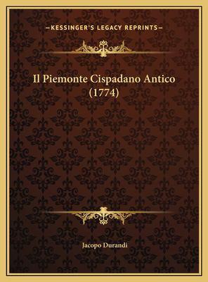 Il Piemonte Cispadano Antico (1774)