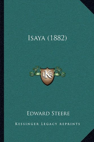 Isaya (1882) 9781166028749