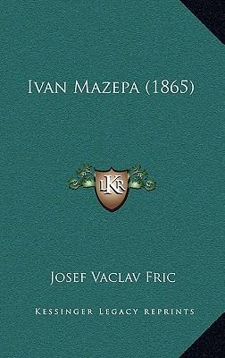 Ivan Mazepa (1865) 9781166644857