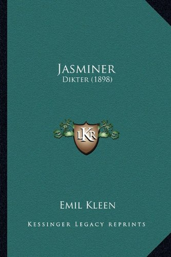 Jasminer: Dikter (1898) 9781165411542