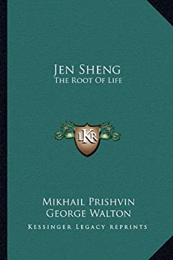 Jen Sheng: The Root of Life 9781163166291