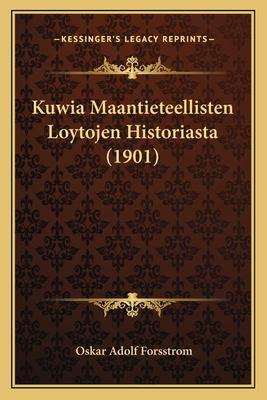 Kuwia Maantieteellisten Loytojen Historiasta (1901)