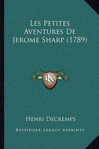 Les Petites Aventures de Jerome Sharp (1789)