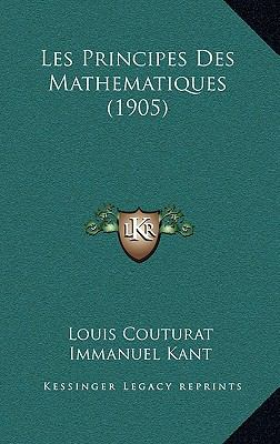 Les Principes Des Mathematiques (1905) 9781167885419
