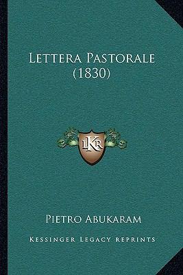Lettera Pastorale (1830) 9781162010144