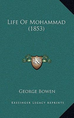 Life of Mohammad (1853) Life of Mohammad (1853) 9781166079178