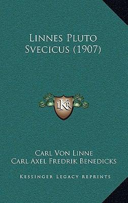 Linnes Pluto Svecicus (1907) 9781166081447