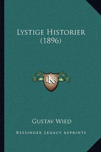 Lystige Historier (1896) 9781164876052