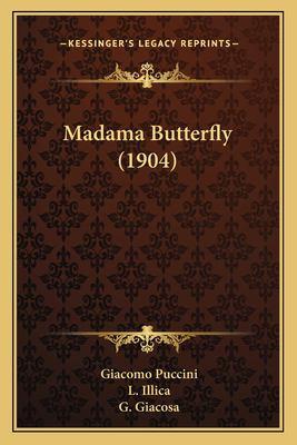Madama Butterfly (1904) 9781166567231